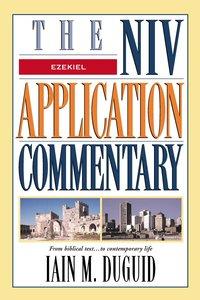 Ezekiel (Niv Application Commentary Series)