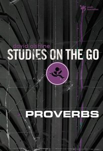 Proverbs (Studies On The Go Series)