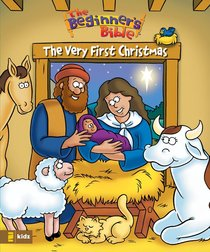 The Very First Christmas (Beginners Bible Series)