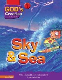 Sky and Sea (#02 in Gods Creation Series)