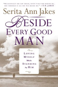 Beside Every Good Man