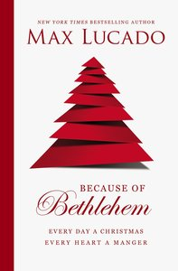Because of Bethlehem (With Bonus Content)