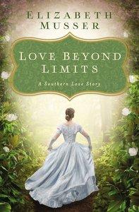 Love Beyond Limits: A Southern Love Story