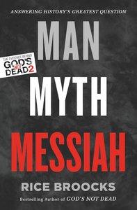 Man, Myth, Messiah