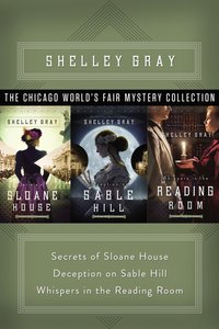 The Chicago Worlds Fair Mystery Collection (#01 in The Chicago Worlds Fair Mystery Series)