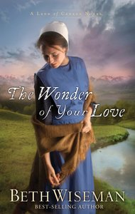 The Wonder of Your Love (#02 in Land Of Canaan Series)