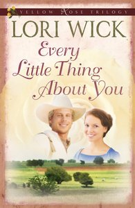 Every Little Thing About You (#01 in Yellow Rose Trilogy Series)