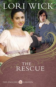 The Rescue (#02 in English Garden Series)