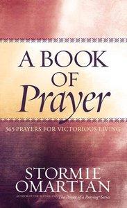 A Book of Prayer (Book Of Prayers Series)