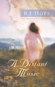 A Distant Music (#01 in Mountain Song Legacy Series)