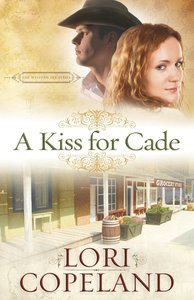 A Kiss For Cade (The Western Sky Series)