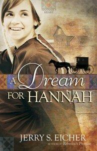 A Dream For Hannah (#01 in Hannahs Heart Series)