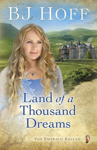 Land of a Thousand Dreams (#03 in Emerald Ballad Series)