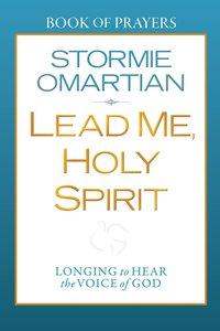 Lead Me, Holy Spirit (Book Of Prayers Series)