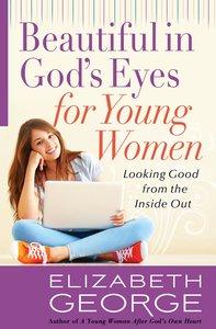 Beautiful in Gods Eyes For Young Women