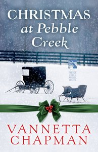 Christmas At Pebble Creek (Free Short Story) (Pebble Creek Amish Series)