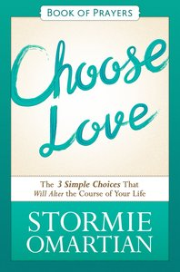 Choose Love (Book Of Prayers Series)