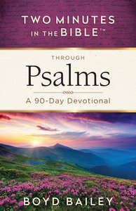 Through Psalms (Two Minutes In The Bible Series)