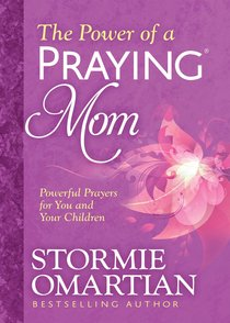 The Power of a Praying? Mom