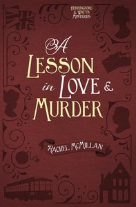 A Lesson in Love and Murder (#02 in Herringford And Watts Mysteries Series)