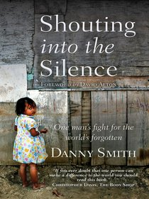 Shouting Into the Silence