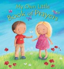 My Own Little Book of Prayers