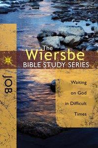 Job (Wiersbe Bible Study Series)