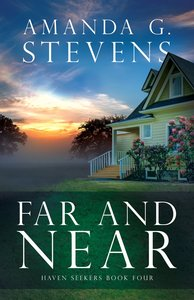Far and Near (#4 in Haven Seekers Series)