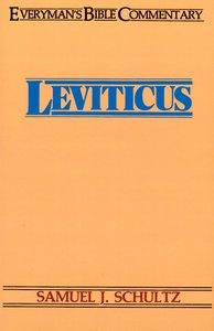 Leviticus (Everymans Bible Commentary Series)