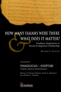 How Many Isaiahs Were There and What Does It Matter?