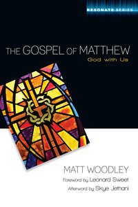 The Gospel of Matthew (Resonate Commentary Series)