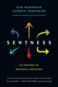 Sentness: Six Postures of Missional Christians