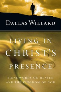 Living in Christs Presence