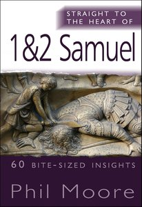 1 and 2 Samuel (Straight To The Heart Of Series)