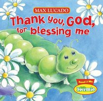 Thank You, God, For Blessing Me (Little Hermie Series)