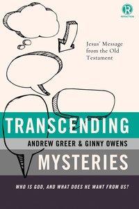 Transcending Mysteries