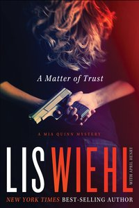 A Matter of Trust (#01 in Mia Quinn Mystery Series)