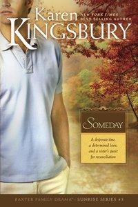 Someday (#03 in Sunrise Series)