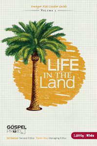 Life in the Land (Younger Kids Leader Guide) (#03 in The Gospel Project For Kids 2012-15 Series)