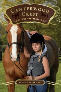 Take the Reins (#01 in Canterwood Crest Series)