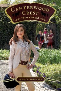 Triple Fault (#04 in Canterwood Crest Series)