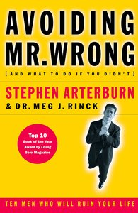 Avoiding Mr Wrong (And What To Do If You Didnt)
