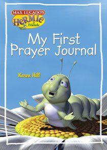 My First Prayer Journal (Hermie And Friends Series)