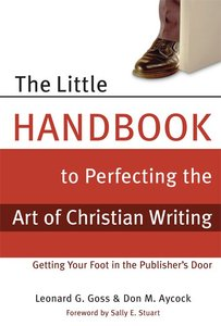 The Little Handbook to Perfecting the Art of Christian Writing