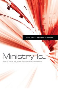 Ministry Is...