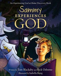 Sammy Experiences God (Experiencing God At Home Series)
