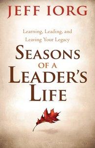 Seasons of a Leaders Life