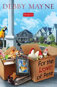 For the Love of Pete (Bloomfield Series)