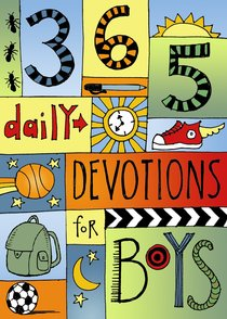 365 Devotions For Boys (365 Daily Devotions Series)