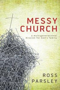 Messy Church (Messy Church Series)